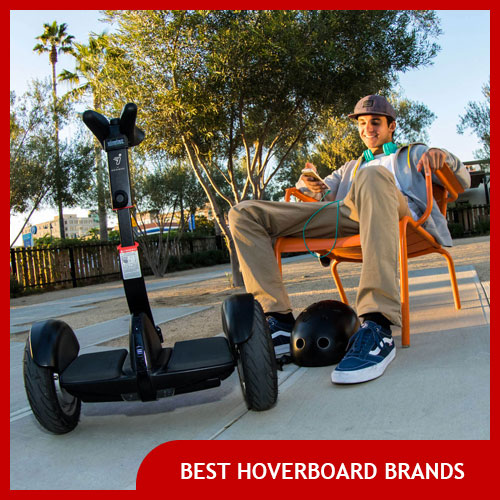 The Best Hoverboard Brands